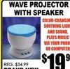 Wave Projector with Speaker