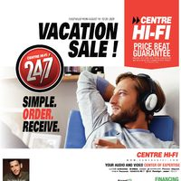 Centre HIFI - Vacation Sale!	 Flyer