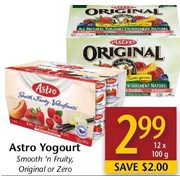 Astro Yogurt  - $2.99/12 x 100 g ($2.00 off)