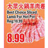 Best Choice Sliced Lamb For Hot Pot - $8.99/lb