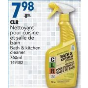 CLR Bath & Kitchen Cleaner - $7.98